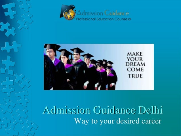 Admission Guidance Delhi Way to your desired career