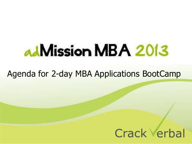 Agenda for 2-day MBA Applications BootCamp
