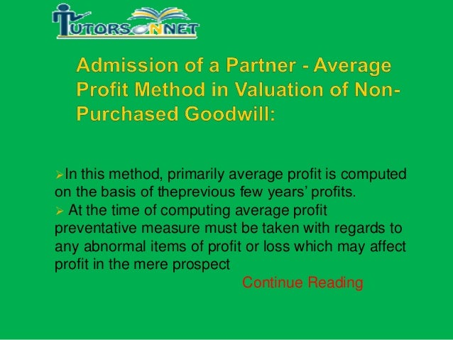 admission of a partner average profit method in valuation of non pu. Black Bedroom Furniture Sets. Home Design Ideas