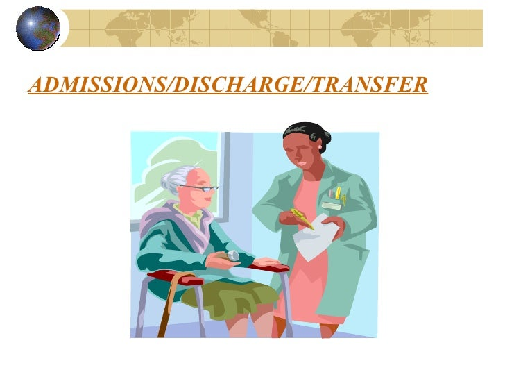nursing processes from admission to discharge Discharge planning begins at the time of admission by patricia l tomsko, md, national family caregivers association  by asking for a consult right away, you can become a partner in the discharge process  specific medical criteria must be met in order for a nursing home stay to be covered the same goes for coverage of various home.