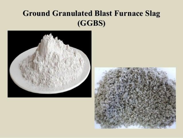 Blast Furnace Slag Glass : Admixtures