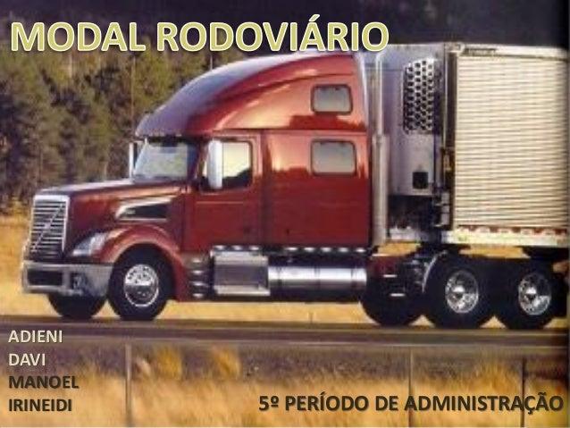 ADIENI DAVI MANOEL IRINEIDI  5º PERÍODO DE ADMINISTRAÇÃO