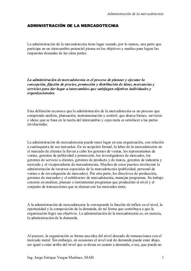 Administración de la mercadotecniaADMINISTRACIÓN DE LA MERCADOTECNIALa administración de la mercadotecnia tiene lugar cuan...