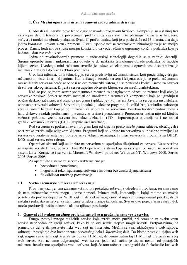 Administriranje mreža       1. Čas Mrežni operativni sistemi i osnovni zadaci administriranja         U oblasti računarstv...
