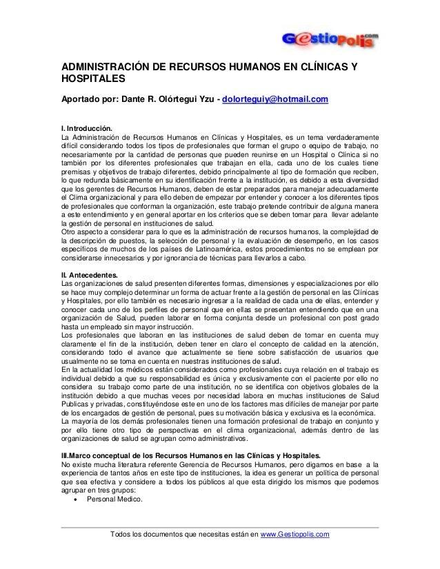 ADMINISTRACIÓN DE RECURSOS HUMANOS EN CLÍNICAS Y  HOSPITALES  Aportado por: Dante R. Olórtegui Yzu - dolorteguiy@hotmail.c...