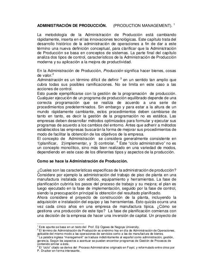ADMINISTRACIÓN DE PRODUCCIÓN.                             (PRODUCTION MANAGEMENT). 1La metodología de la Administración de...