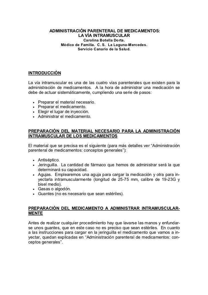 ADMINISTRACIÓN PARENTERAL DE MEDICAMENTOS:                       LA VÍA INTRAMUSCULAR                             Carolina...