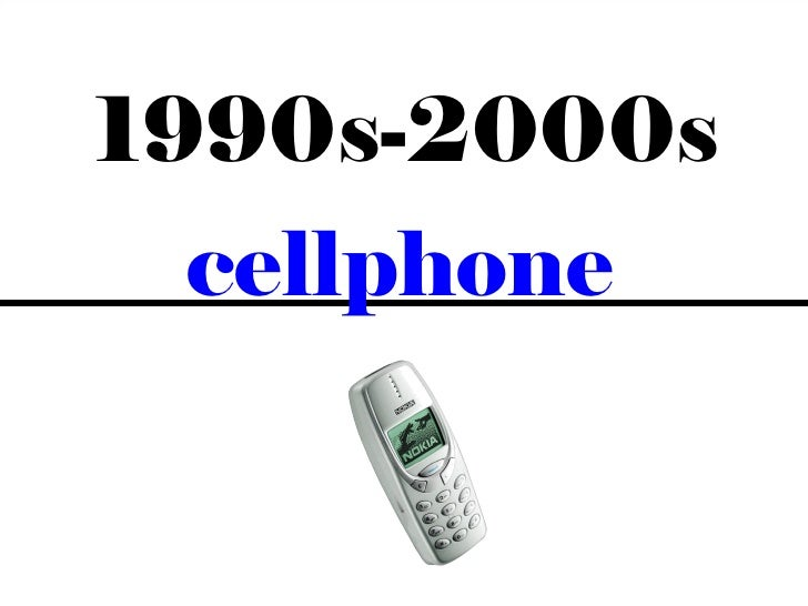 1990s-2000s  cellphone              6