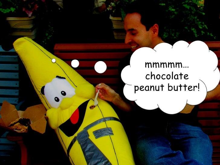 mmmmm…                 chocolate               peanut butter!www.360i.com      Proprietary & Confidential   62