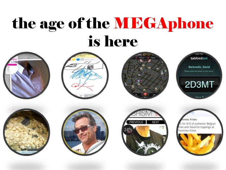 the age of the MEGAphone           is here                       65