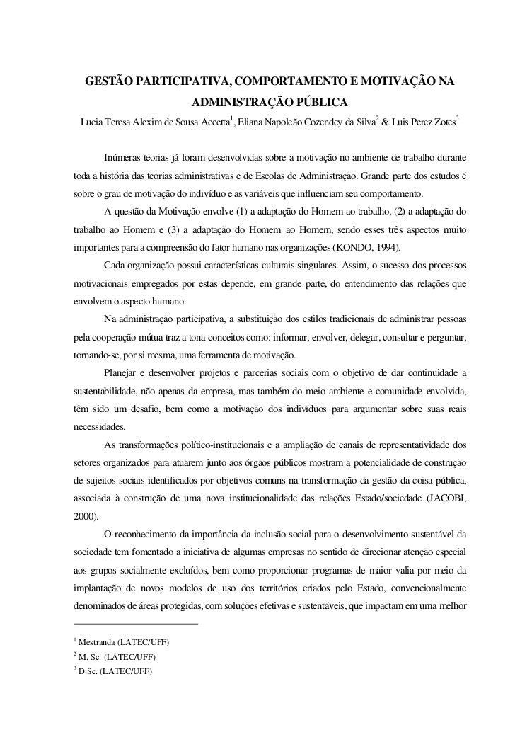 GESTÃO PARTICIPATIVA, COMPORTAMENTO E MOTIVAÇÃO NA                                ADMINISTRAÇÃO PÚBLICA    Lucia Teresa Al...