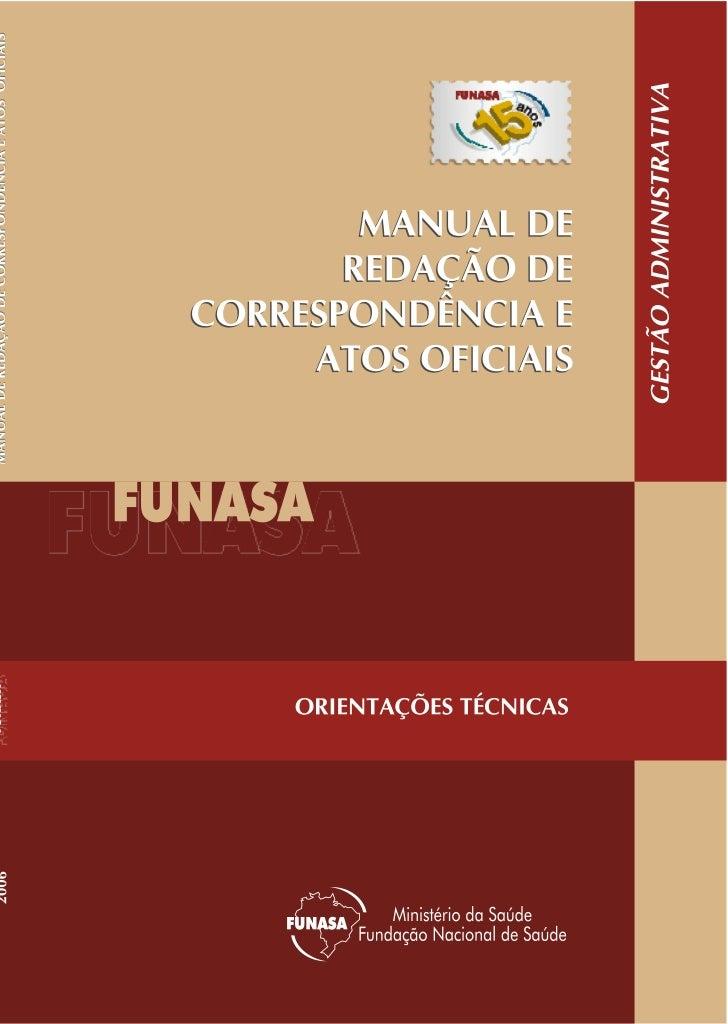 Manual de Redação deCorrespondência e Atos Oficiais           Brasília, 2006