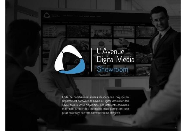 Forte de nombreuses années d'expérience, l'équipe du département hardware de l'Avenue Digital Media met son savoir-faire à...