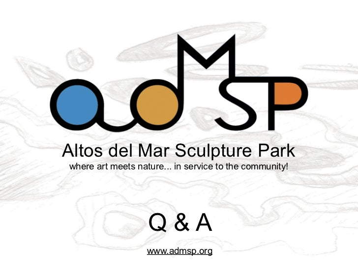 Altos del Mar Sculpture Parkwhere art meets nature... in service to the community!                   Q&A                  ...