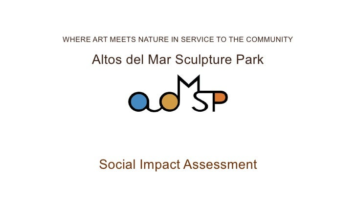 WHERE ART MEETS NATURE IN SERVICE TO THE COMMUNITY      Altos del Mar Sculpture Park       Social Impact Assessment