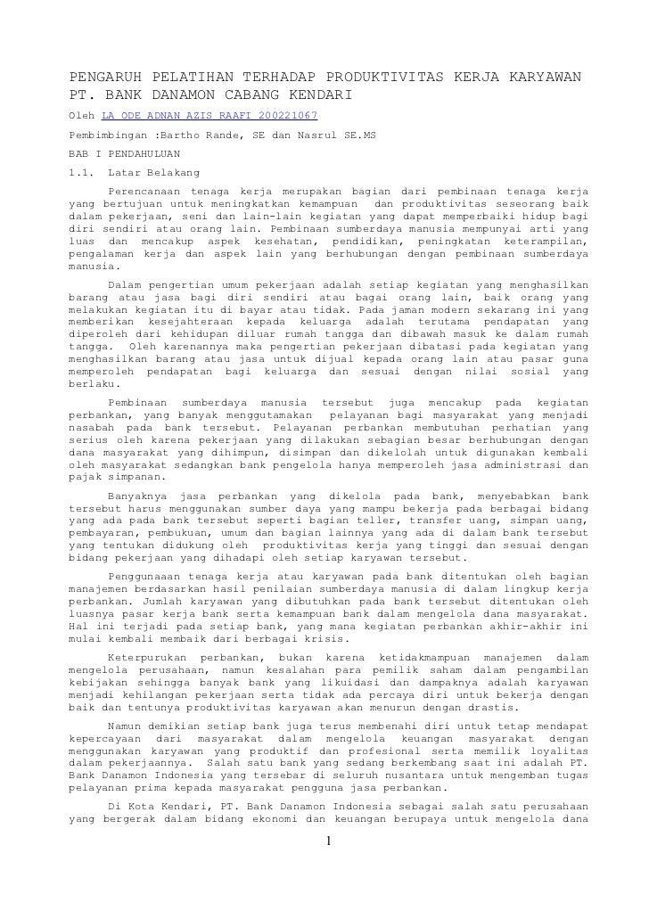 PENGARUH PELATIHAN TERHADAP PRODUKTIVITAS KERJA KARYAWAN PT. BANK DANAMON CABANG KENDARI Oleh LA ODE ADNAN AZIS RAAFI 2002...