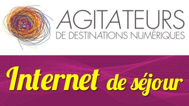 Internet de séjour