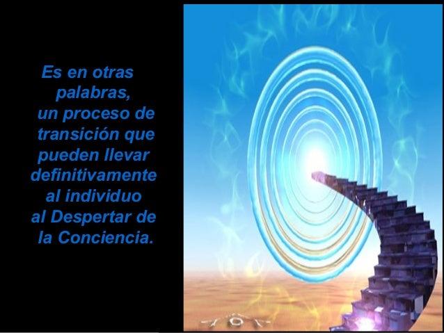 Mientras este proceso se va dando, se estarán también activando ciertas energías que irán estimulando esa parte del cerebr...