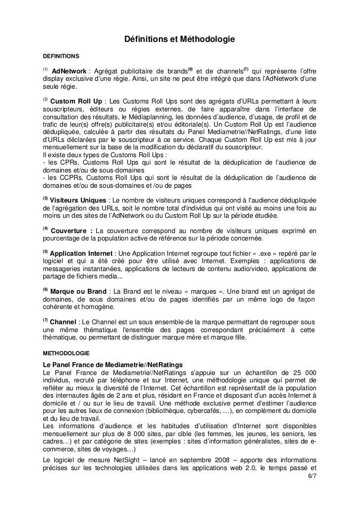 Définitions et MéthodologieDEFINITIONS(1)   AdNetwork : Agrégat publicitaire de brands(6) et de channels(7) qui représente...