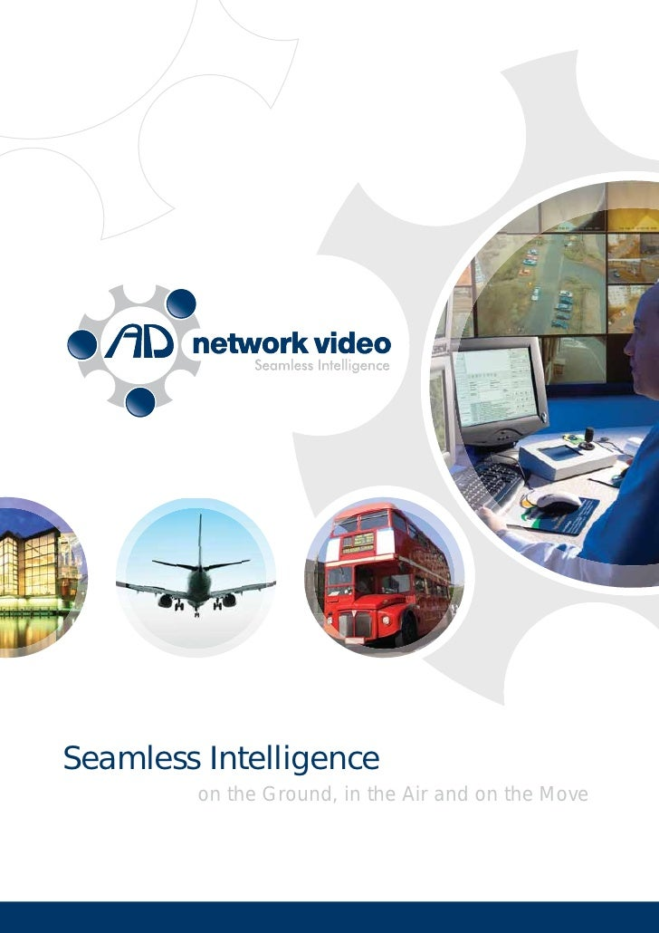 Seamless Intelligence         on the Ground, in the Air and on the Move