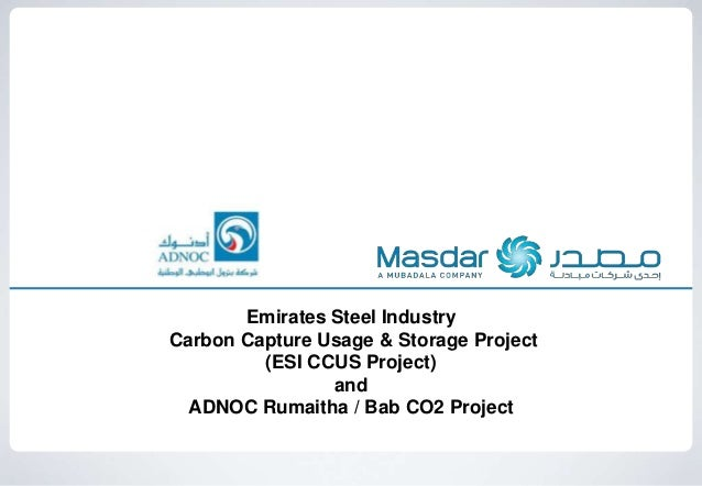 Emirates Steel IndustryCarbon Capture Usage & Storage Project(ESI CCUS Project)andADNOC Rumaitha / Bab CO2 Project