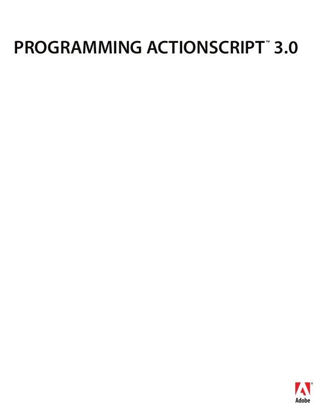 PROGRAMMING ACTIONSCRIPT™ 3.0