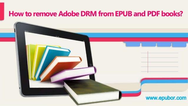 How to remove Adobe DRM from EPUB and PDF books?  www.epubor.com