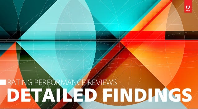 DETAILED FINDINGS RATING PERFORMANCE REVIEWS
