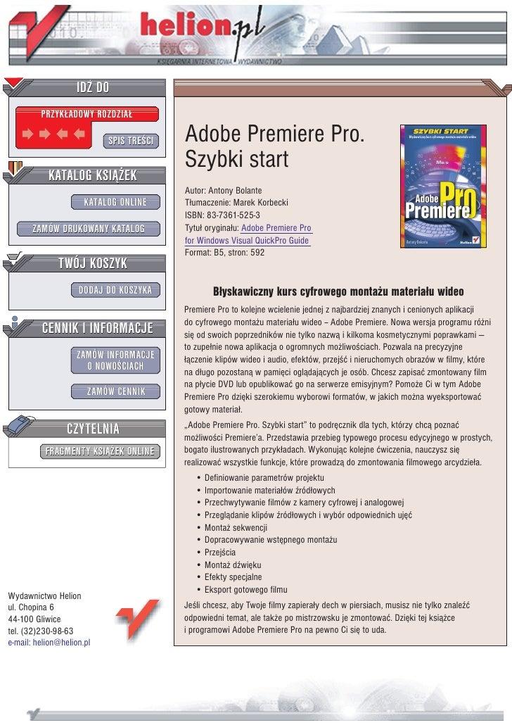 IDZ DO          PRZYK£ADOWY ROZDZIA£                             SPIS TRE CI   Adobe Premiere Pro.                        ...
