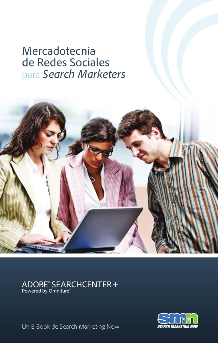 Mercadotecniade Redes Socialespara Search MarketersUn E-Book de Search Marketing Now