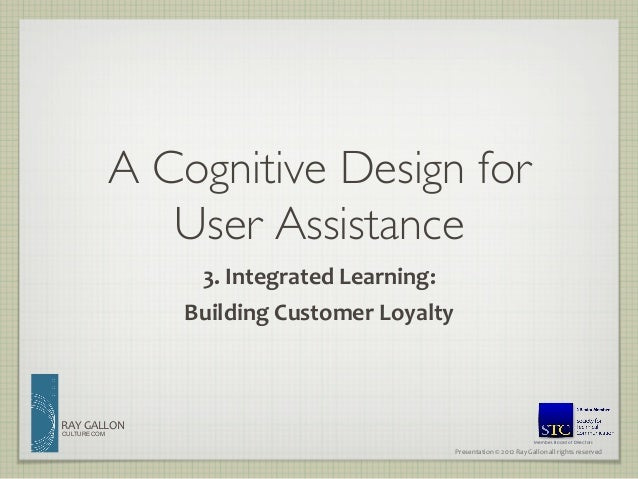 A Cognitive Design for                 User Assistance                     3. Integrated Learning:               ...