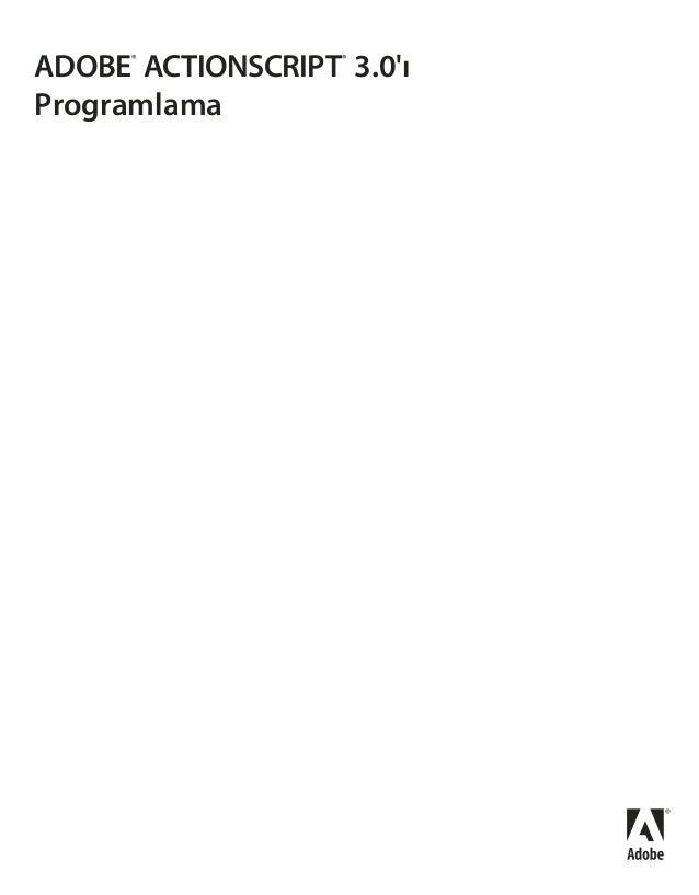 ADOBE®ACTIONSCRIPT®3.0ıProgramlama
