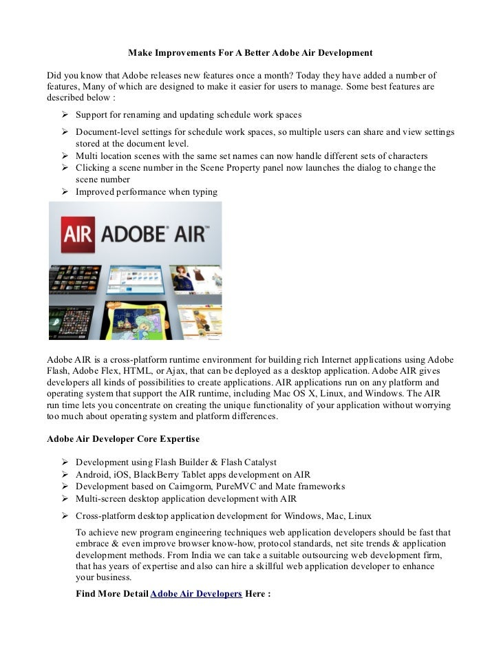 Make Improvements For A Better Adobe Air DevelopmentDid you know that Adobe releases new features once a month? Today they...