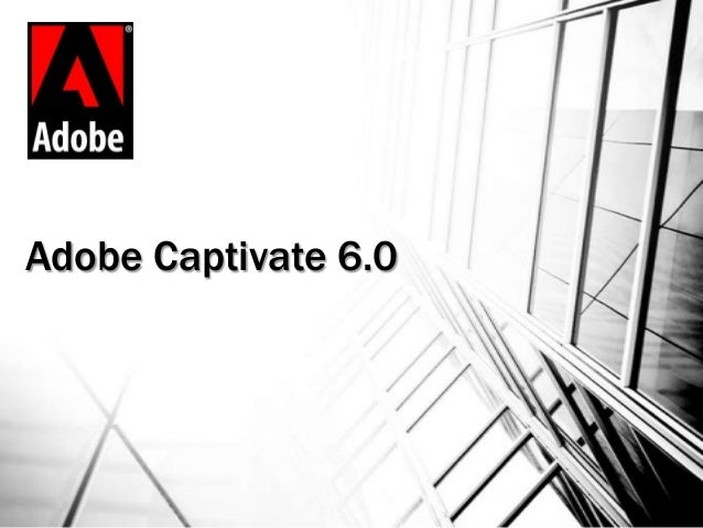 Adobe Captivate 6.0