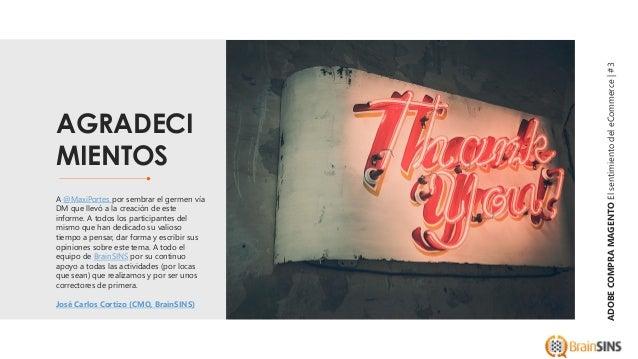 Adobe compra Magento: El sentimiento de la Comunidad Magento y eCommerce Slide 3