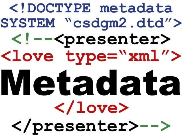 URISA Connect Proper Care and Feeding of Metadata Slide 2