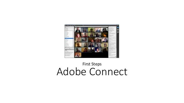 Adobe Connect First Steps