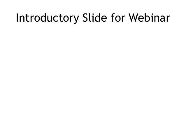 Introductory Slide for Webinar