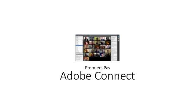 Adobe Connect Premiers Pas