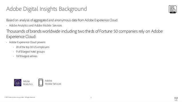 Adobe Digital Economy Project -- October 2017 Slide 3