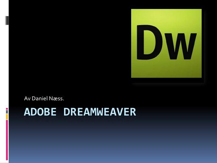 Fine ting om html koder og dreamweaver.