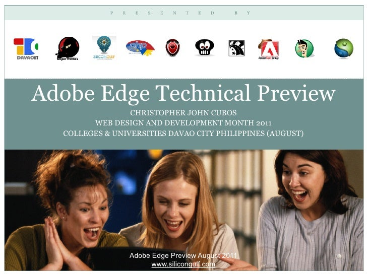 Adobe Edge Technical Preview                 CHRISTOPHER JOHN CUBOS        WEB DESIGN AND DEVELOPMENT MONTH 2011  COLLEGES...
