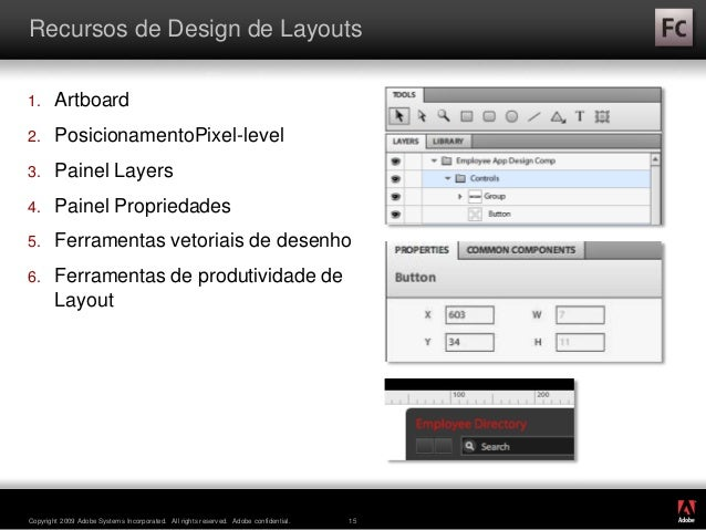 ® Copyright 2009 Adobe Systems Incorporated. All rights reserved. Adobe confidential. 15 Recursos de Design de Layouts 1. ...