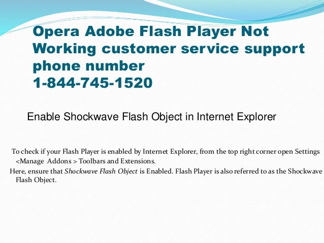 Opera Adobe Flash Player Not Working customer service support phone number 1-844-745-1520 Enable Shockwave Flash Object in...