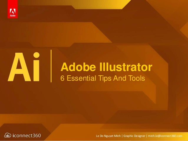 adobe illustrator 6 essential tips and tools