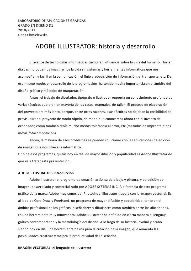 LABORATORIO DE APLICACIONES GRÁFICASGRADO EN DISEÑO D12010/2011Dana Chmielewska           ADOBE ILLUSTRATOR: historia y de...