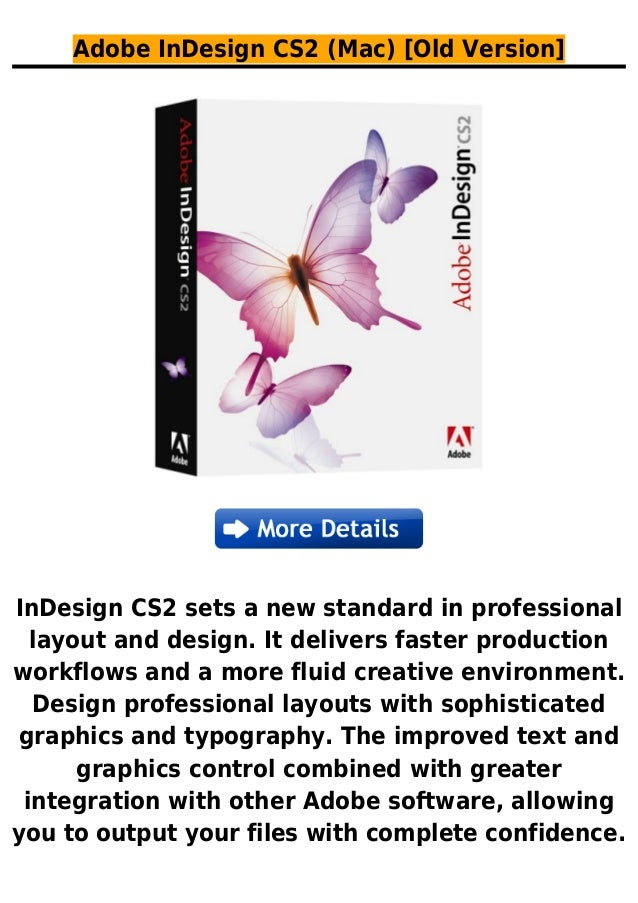 Adobe InDesign CS2 (Mac) [Old Version]InDesign CS2 sets a new standard in professionallayout and design. It delivers faste...