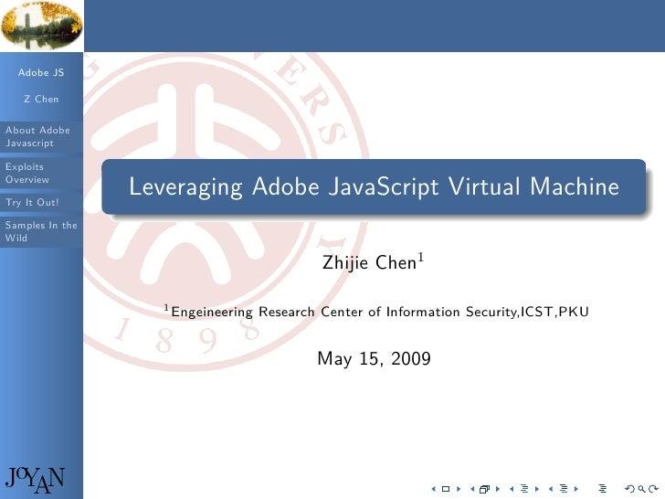 Adobe JS     Z Chen  About Adobe Javascript  Exploits                  .                                                  ...