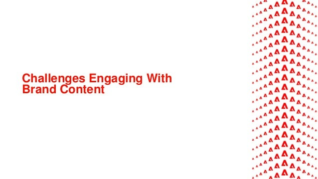 Challenges Engaging With Brand Content