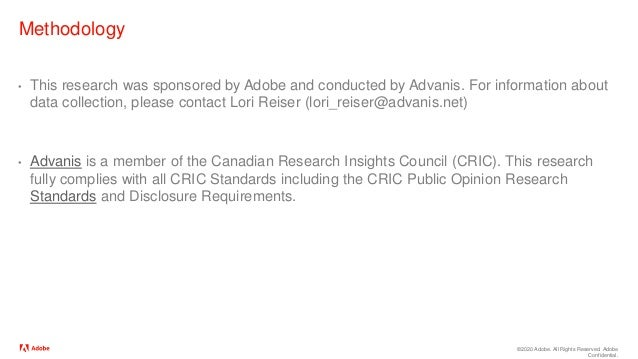 ©2020 Adobe. All Rights Reserved. Adobe Confidential. Methodology • This research was sponsored by Adobe and conducted by ...